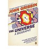 Universe a Biography (0141021470) by John Gribbin