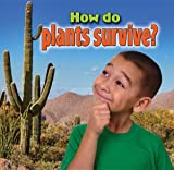 img - for How Do Plants Survive? (Plants Close-Up) book / textbook / text book