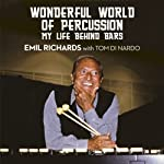 Wonderful World of Percussion: My Life Behind Bars | Emil Richards