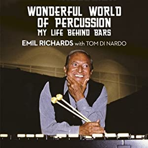 Wonderful World of Percussion: My Life Behind Bars | [Emil Richards]