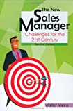 img - for The New Sales Manager: Challenges for the 21st Century book / textbook / text book