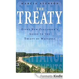 The Treaty: Every New Zealander's Guide to the Treaty of Waitangi