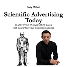 Scientific Advertising Today (       UNABRIDGED) by Tony Melvin Narrated by Torry Clark