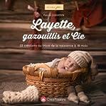Layette, gazouillis et cie : 22 cr�at...