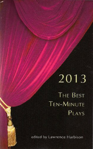 Image for publication on The Best Ten-Minute Plays 2013 (Best 10 Minute Plays)