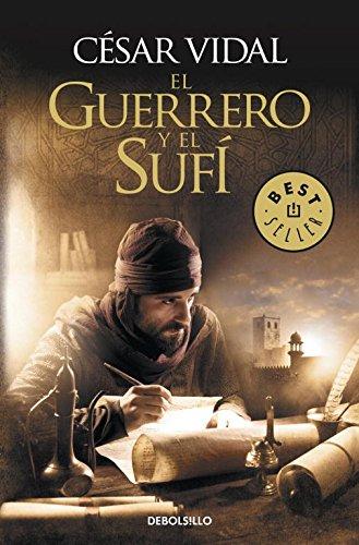 El Guerrero Y El Sufí (BEST SELLER)