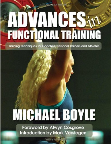 Advances in Functional Training: Training Techniques for...