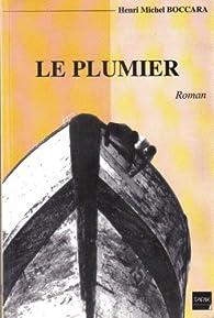 Le Plumier par Henri-Michel Boccara