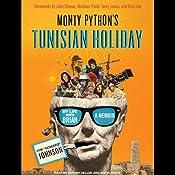 Monty Python's Tunisian Holiday: My Life with Brian | [Kim