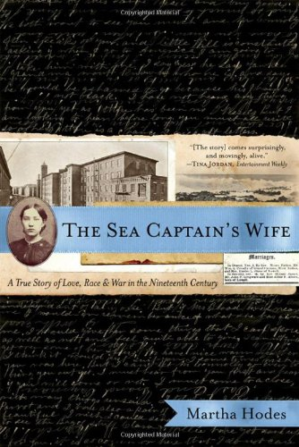 The Sea Captain's Wife: A True Story of Love, Race, and...