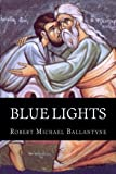 img - for Blue Lights book / textbook / text book