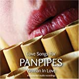 "Lovesongs for Panpipes-Woman in Lovevon ""Various"""