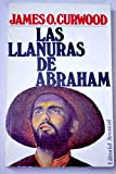 img - for LAS LLANURAS DE ABRAHAM. book / textbook / text book