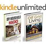 Off Grid Living: Off Grid Living and Household Hacks. How to Live off the Grid and Make Life Easier (off grid, off grid living, household hacks, off grid ... supplies, save money) (Prepping Book 2)