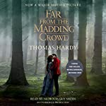 Far From the Madding Crowd (Movie Tie-in Edition) | Thomas Hardy
