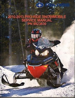 2010-2013 POLARIS SNOWMOBILE PRO-RIDE SERVICE MANUAL P/N 9923839 (660) (Polaris 2011 Service Manual compare prices)