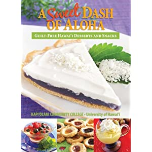 A Dash of Aloha Guilt Free Desserts and Snacks