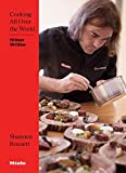 img - for Cooking All Over the World: 70 Days 19 Cities book / textbook / text book