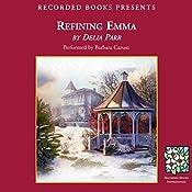 Refining Emma | Delia Parr