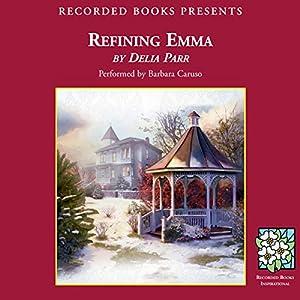 Refining Emma Audiobook