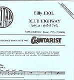 BLUE HIGHWAY - Guit Tab & Sol & Paroles (GUITAR CONNECTION) Transcription D Pochon (feuillet)