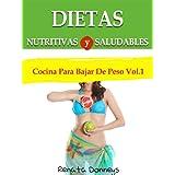 Dietas Nutritivas y Saludables (Cocina Para Bajar De Peso)