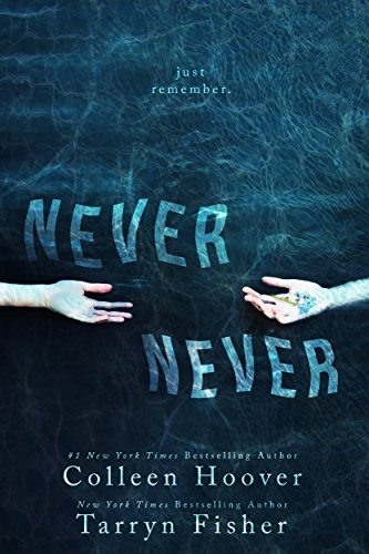 Never Never: Part One of Three (Hopeless Colleen Hoover Kindle compare prices)