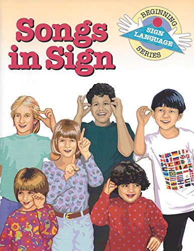 Songs in Sign (Beginning Sign Language Series) (Signed English), Collins, S. Harold; Kifer, Kathy; Solar, Dahna