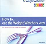 How to... eat the Weight Watchers Way (WeightWatchers Switch)