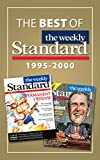 The Best of The Weekly Standard: 1995 - 2000