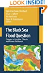 The Black Sea Flood Question: Changes...