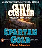 img - for Spartan Gold (A Sam and Remi Fargo Adventure) by Cussler Clive Blackwood Grant (2009-09-03) Audio CD book / textbook / text book