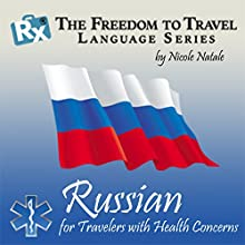 RX: Freedom to Travel Language Series: Russian  by Nicole Natale Narrated by Kathryn Hill, Joe Liro
