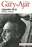 Legendes Du Je (French Edition) (2070121860) by Gary, Romain