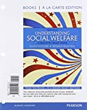 img - for Understanding Social Welfare: A Search for Social Justice, Books a la Carte Plus MySearchLab with eText -- Access Card Package (9th Edition) book / textbook / text book