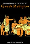 Progelomena to the Study of Greek Rel...