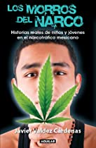Los morros del narco / Narco Youth (Spanish Edition)