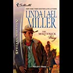 The McKettrick Way (       UNABRIDGED) by Linda Lael Miller Narrated by Lauren Fortgang