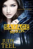 Savage Magic (Shifty Magic, Book 3)