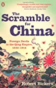 The Scramble for China: Foreign Devils in the Qing Empire, 1832-1914: Amazon.co.uk: Robert Bickers: Books