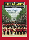 img - for The Guards Plus: Changing of the Guard - Trooping the Colour - The Regiments (Pitkin Guides) book / textbook / text book