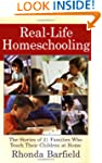 Real-Life Homeschooling: The Stories...