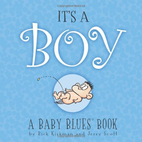 It's A Boy: A Baby Blues® Book