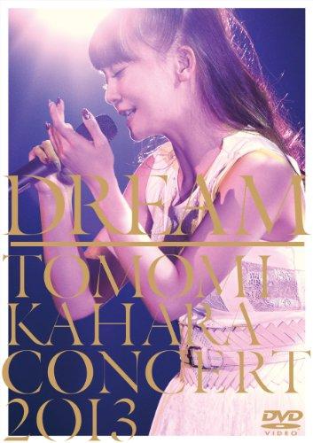 DREAM ~TOMOMI KAHARA CONCERT 2013~ [DVD]