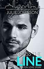 Cross the Line (A Boston Love Story)