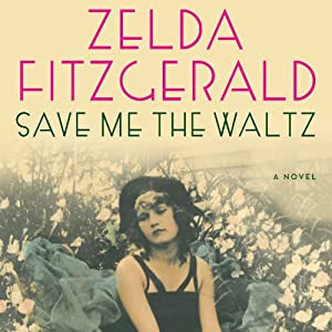 Save Me the Waltz Audiobook