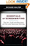 Essentials of Screenwriting: The Art,...