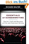 Essentials of Screenwriting: The Art,...