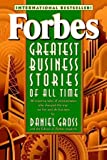 img - for Forbes Greatest Business Stories of All Time book / textbook / text book