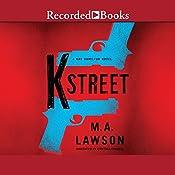 K Street | M. A. Lawson